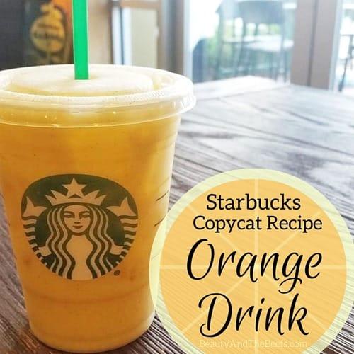 Beauty and the Beets Starbucks Copycat Recipe Orange Drink