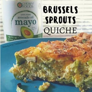 Beauty and the Beets Brussels Sprouts Quiche #ChosenFoods