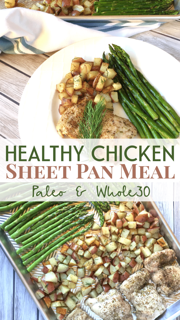 Healthy Chicken Sheet Pan Meal: Paleo & Whole30 Comlpliant