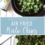 This air fryer recipe for kale chips is yet another fun way to spruce up your vegetables. This recipe is healthy, easy and satisfies cravings for crunch! A total win! #airfryerrecipes #whole30recipes #airfryer