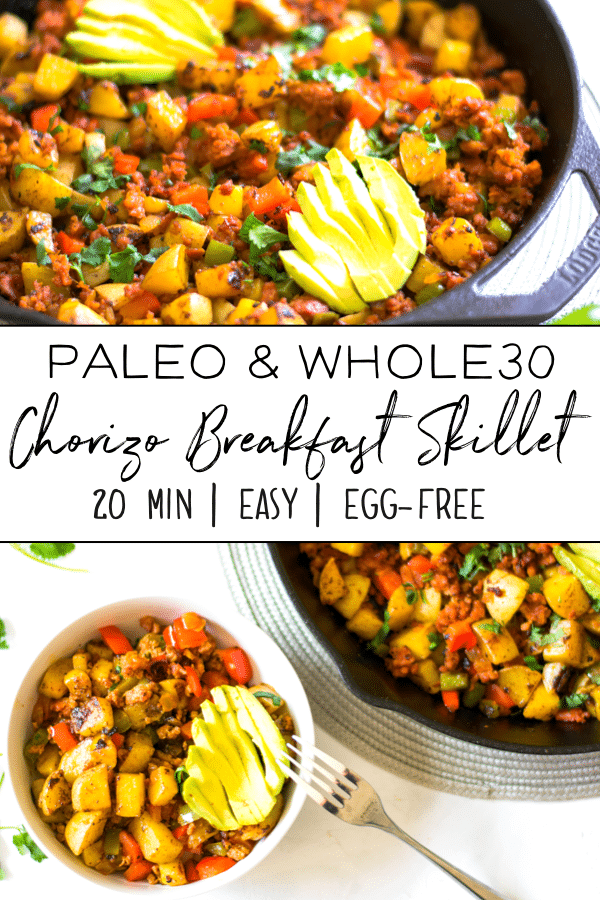 This Whole30 breakfast skillet is made with chorizo sausage, potatoes and veggies. It's the perfect egg-free paleo breakfast. This healthy meal is ready to go in under 20 minutes and is the perfect meal prep dish! #whole30recipes #whole30mealprep #breakfastskillet #paleo #paleorecipes