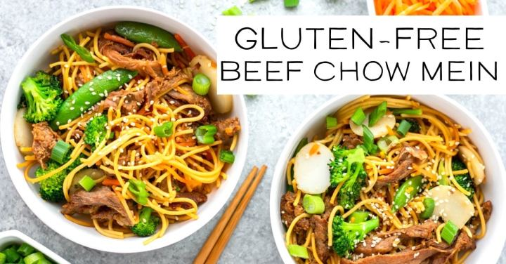 Beef Chow Mein Gluten Free 30 Minute Meal