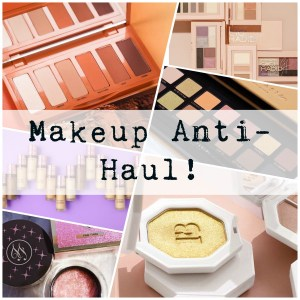 Makeup Anti-Haul Pt2