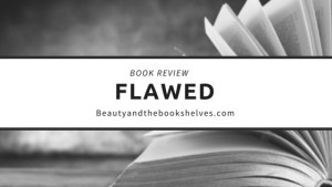 Book Review: Flawed by Cecelia Ahern