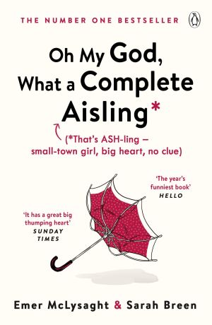 Oh My God, What a Complete Aisling