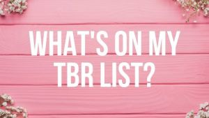 What's on my TBR List?