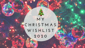 Dear Santa: My Christmas Wishlist 2020