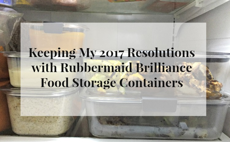 Keeping My 2017 Resolutions with Rubbermaid Brilliance