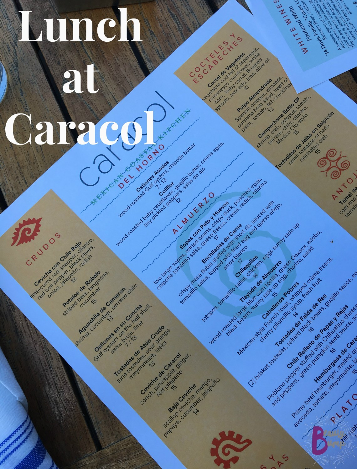 Lunch at Caracol