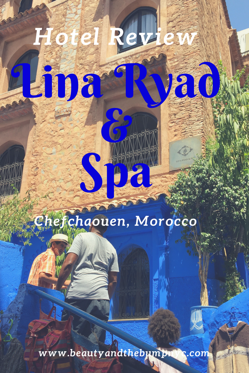 Hotel Review Lina Ryad & Spa Chefchaouen