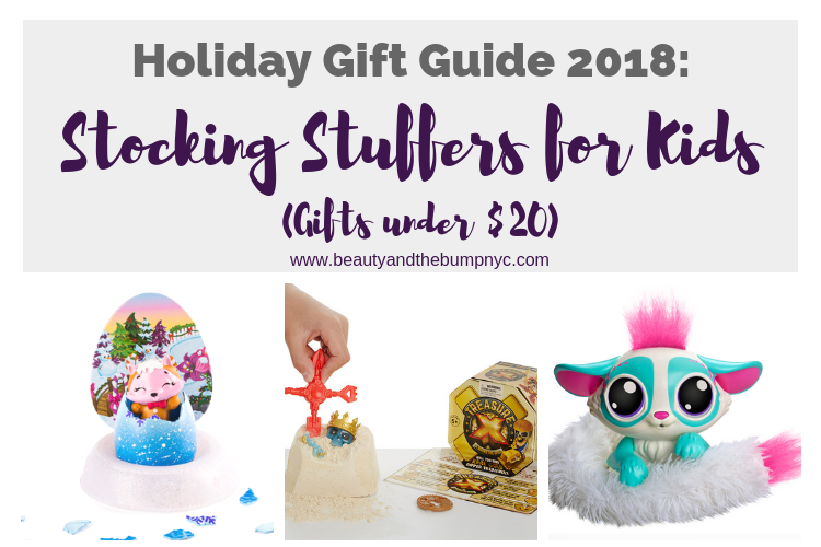 Holiday Gift Guide 2018: Stocking Stuffers for Kids (Gifts Under $20)