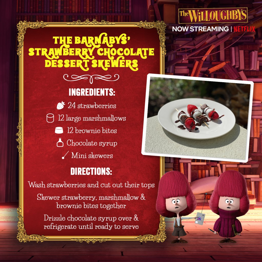 The Willoughbys on Netflix The Barnaby's Strawberry Chocolate Skewer Recipe