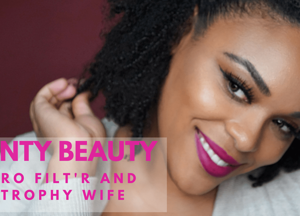 Fenty Beauty Pro Filt'r Foundation Routine| Trophy Wife