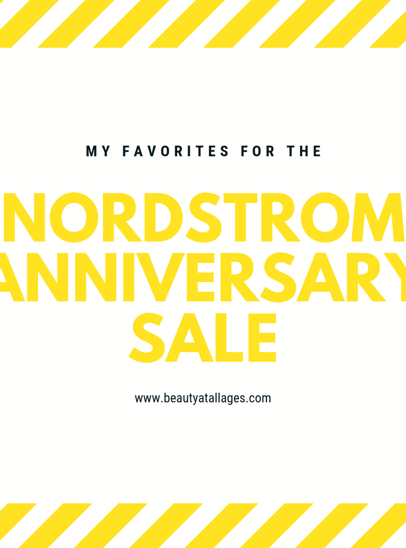 2019 Nordstrom Anniversary Sale My Favorites