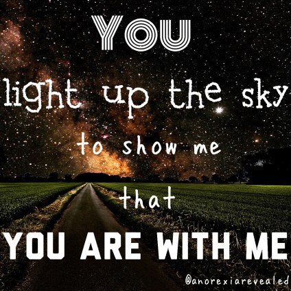 You light up the sky to show me that You are with me. - BeautyBeyondBones #edrecovery #recovery #faith #catholic #christianity #blog