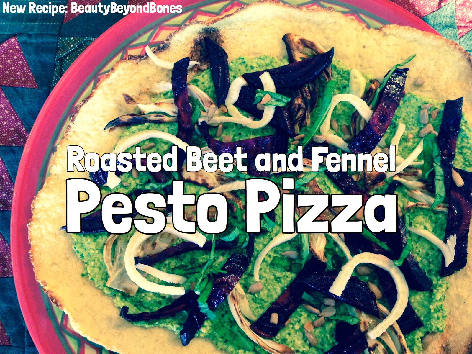 Roasted Beet and Fennel Pesto Pizza