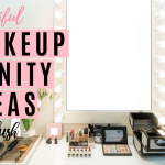 9 Beautiful Makeup Vanity Ideas Beautybrainsblush