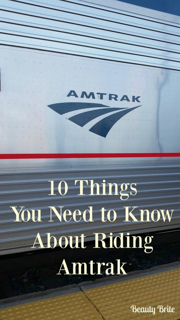 10 Things You Need to Know About Riding Amtrak
