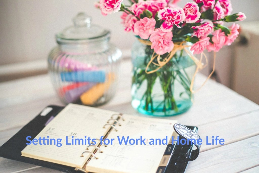 Setting Limits for Work and Home Life