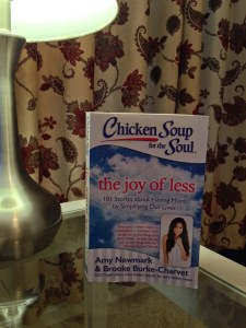 Chicken Soup for the Soul The Joy of Less by Amy Newmark