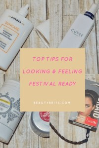 Top Tips for Looking & Feeling Festival Ready