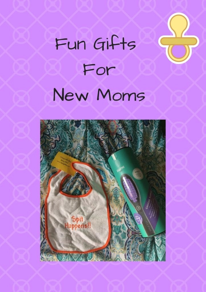 Fun Gifts For New Moms