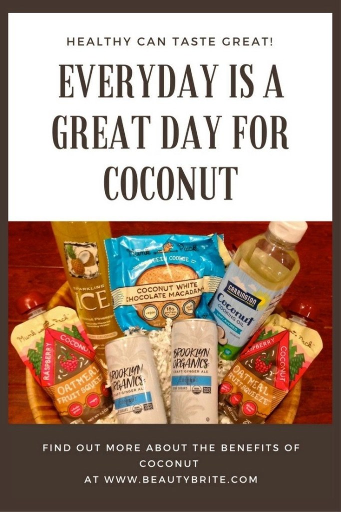 Everyday Is A Great Day For Coconut-Carrington Farms-Brooklyn Organics-Munk Pack-Sparkling Ice