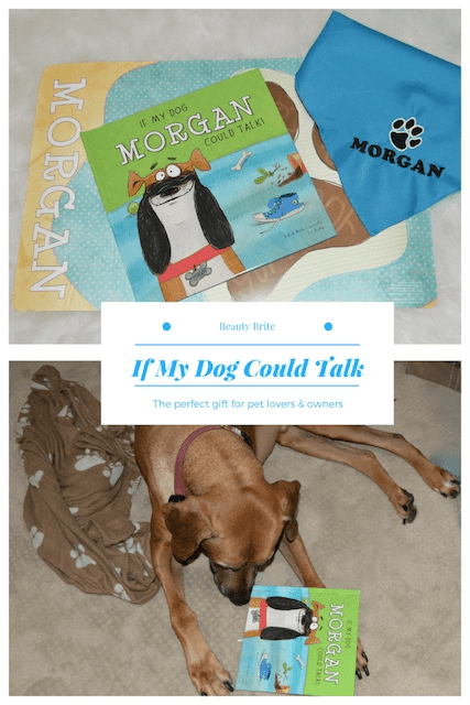 If My Dog Could Talk - The Perfect Give for Pet Lovers & Owners