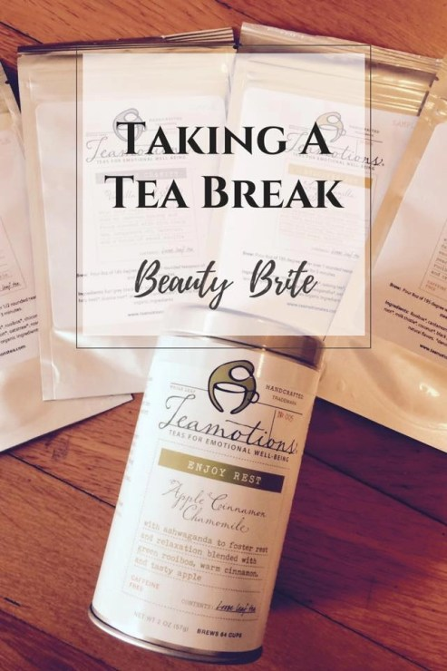 Taking A Tea Break - Teamotions Tea Blends