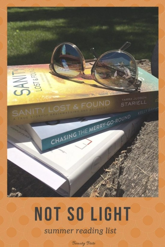 Not So Light Summer Reading List-Books-Chasing the Merry-Go-Round by Kelly Bargabos---Sanity Lost and Found by Tarra Judson Stariell-Elevate by Joseph Dietsch