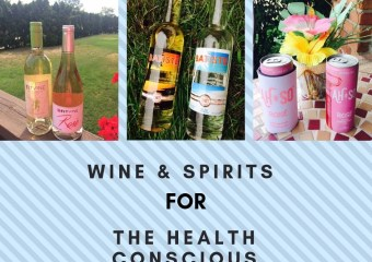 Wine and Spirits For The Health Conscious