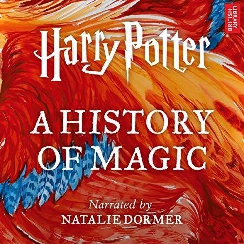 Harry Potter A History Of Magic