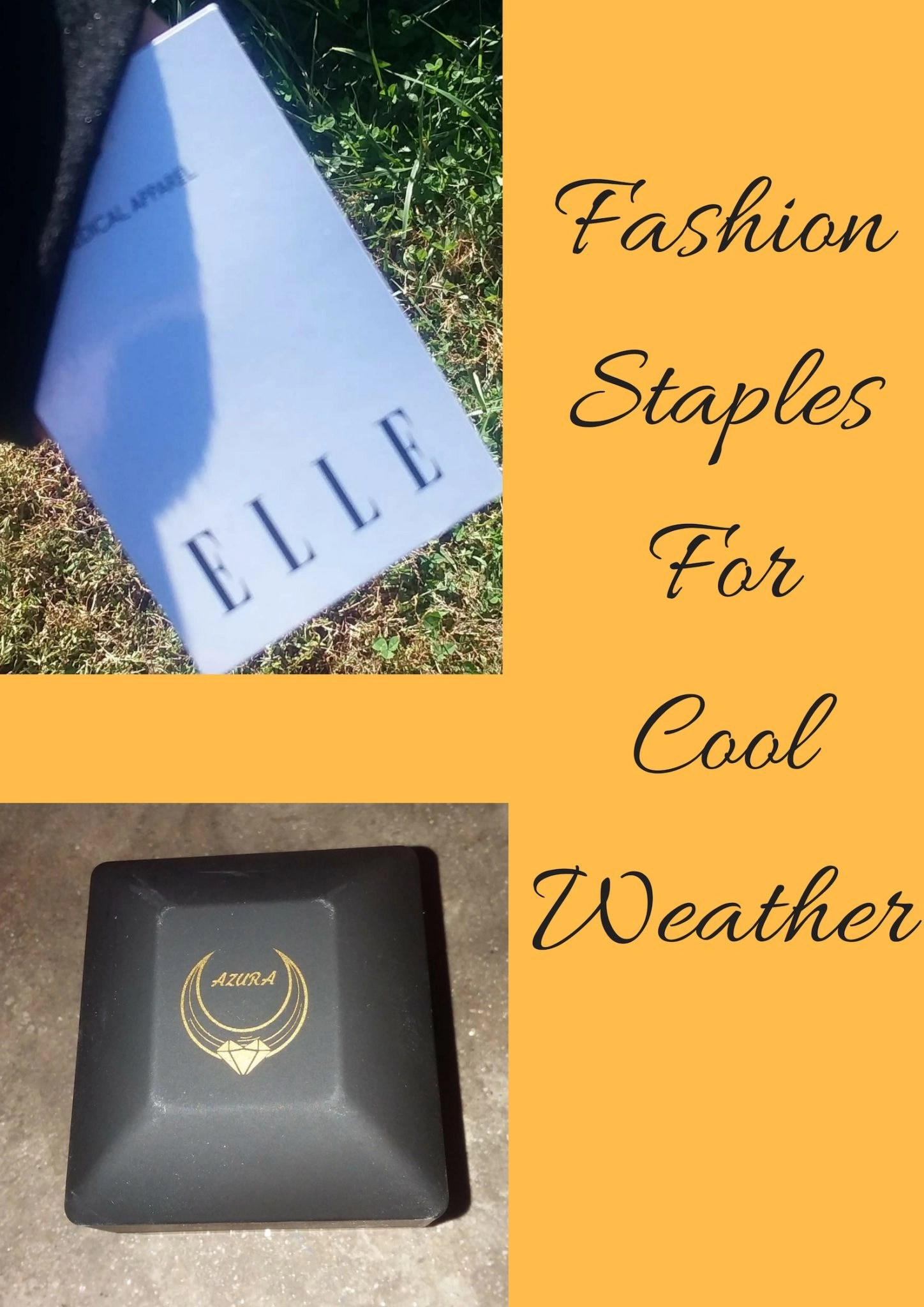 Fashion Staples For Cool Weather