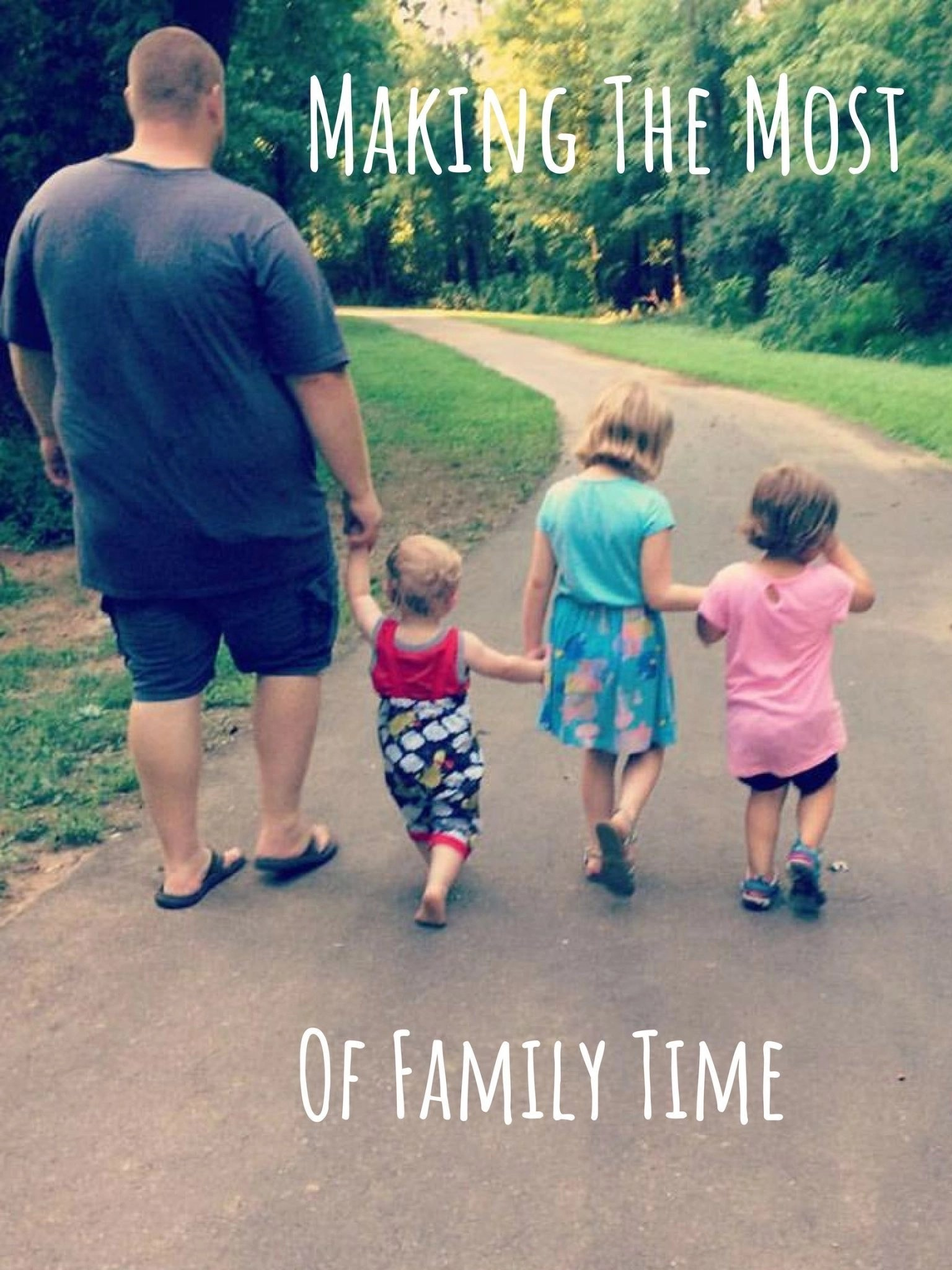 Making The Most Of Family Time