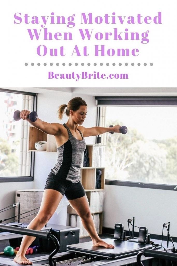 Staying Motivated When Working Out At Home
