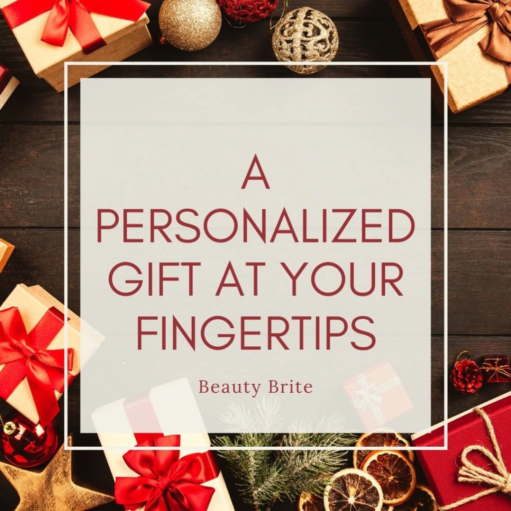 A Personalized Gift At Your Fingertips