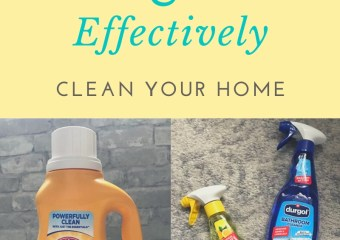 Quickly & Effectively Clean Your Home