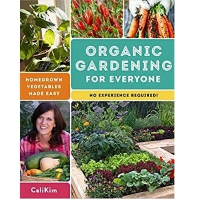 My favorite book is Organic Gardening For Everyone- Homegrown Vegetables Made Easy- CaliKim. This is a perfect hands-on guide with advice and step by step guidance.  Exactly what I need since I'm not a green thumb.