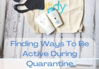 Finding Ways To Be Active During Quarantine