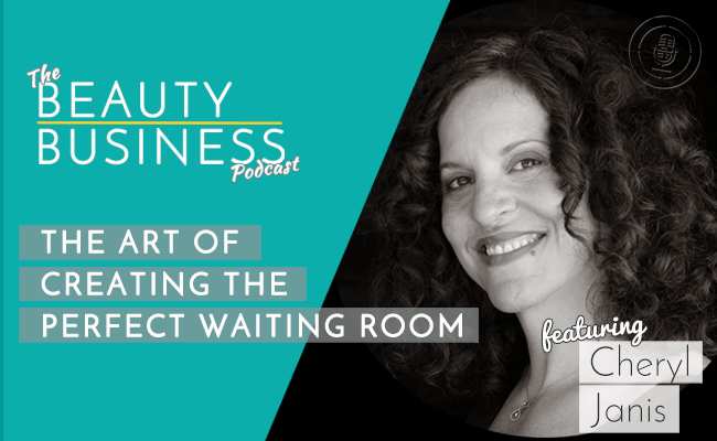 episode 30 : The Art of Creating the Perfect Waiting Room With Cheryl Janis image