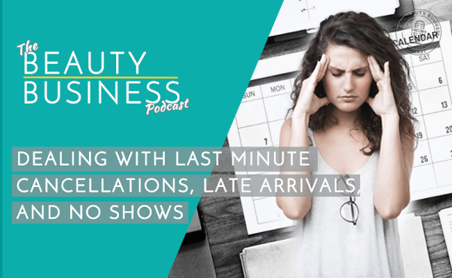 BBP 041 : Dealing with Last Minute Cancellations, Late Arrivals and No Shows