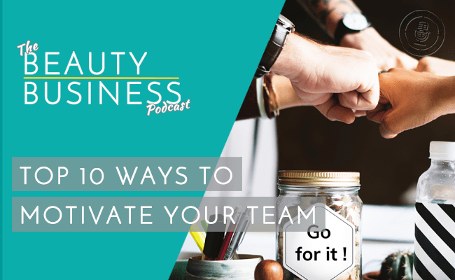 BBP 048 : Top 10 Ways to Motivate Your Team