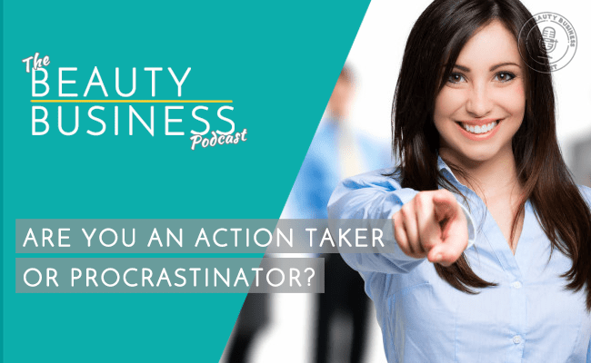 BBP 054 : Are you an Action Taker or Procrastinator?