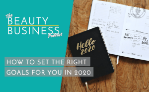 BBP 078 : How to Set the Right Goals for YOU in 2020