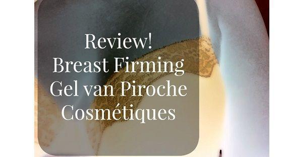 Piroche firming breast gel 2