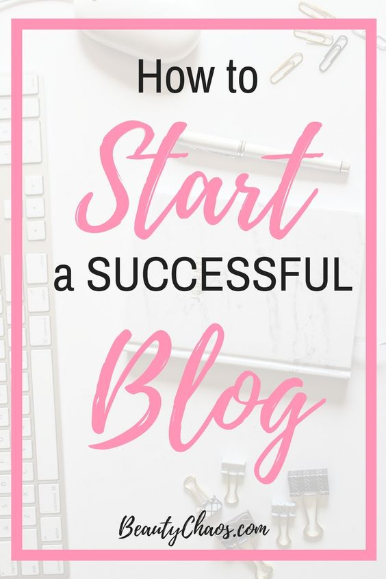 How to Start a Blog Part One Pin 1 - Beauty Chaos