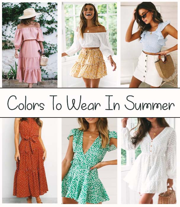 Which Colors Should We Wear During the Summer?
