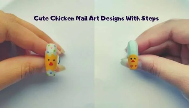 Chicken Nail Art Designs With Steps