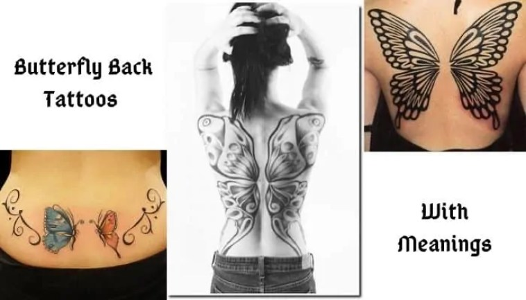 back butterfly tattoo with Their Meaning