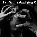 hair fall while applying oil